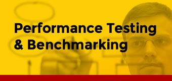 Performance Testing and Benchmarking
